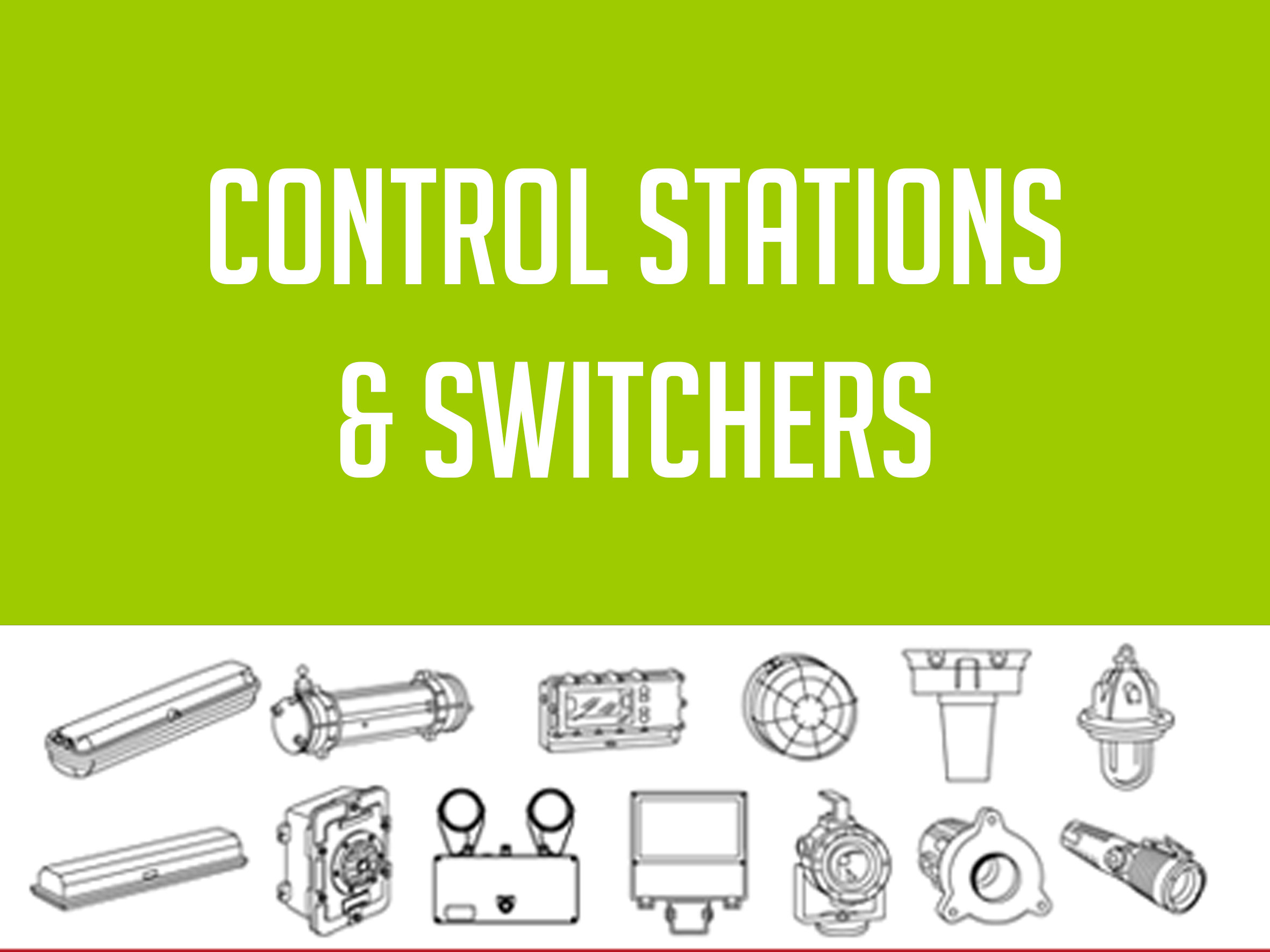 CONTROL STTIONS & SWITCHES